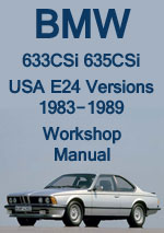 BMW E24 633 CSi, 635 CSi, 635 M6, Workshop Service Repair Manual Download PDF
