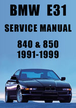 BMW E31 840 and 850 Workshop Manual